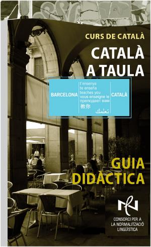 Català a taula. Formació adreçada al sector de la restauració