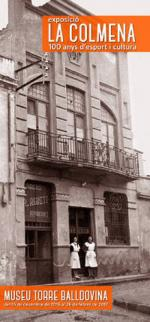 """Exposició """"La Colmena. 100 anys d'esport i cultura (1916-2016)"""""""