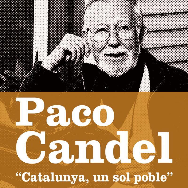 Programa Paco Candel. Catalunya, un sol poble