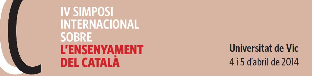 Participació del CPNL al IV Simposi Internacional sobre l'Ensenyament del Català a la Universitat de Vic-UCC