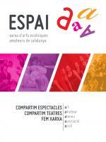 Quarta edició de la xarxa d'arts escèniques amateurs ESPAI A