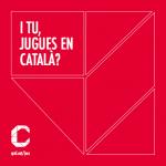 """Inici de la campanya """"I tu, jugues en català?"""""""