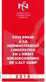 XVIII Premi a la Normalització Lingüística de l'Alt Camp