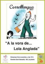 """""""A la vora de... Lola Anglada"""", acte d'inici del VxL 2017"""