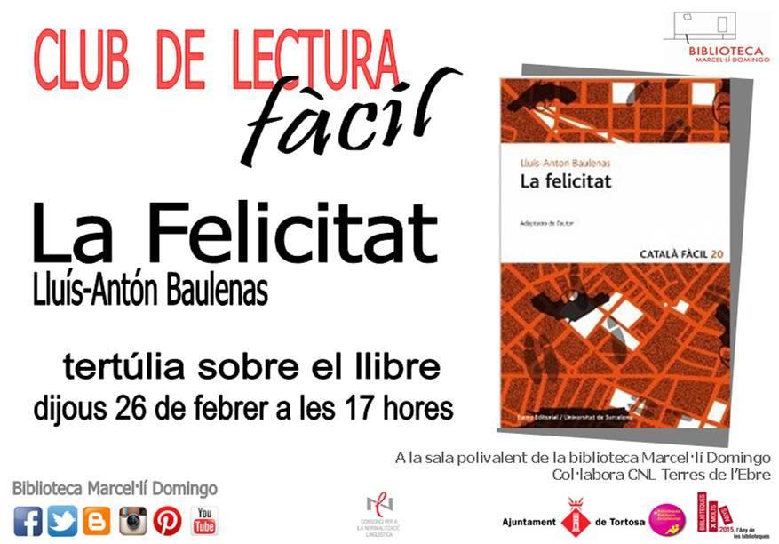 'La felicitat', llibre del mes de febrer del Club de Lectura Fàcil de Tortosa