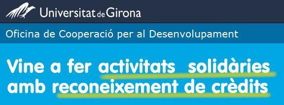 Els estudiants de la Universitat de Girona podran escollir el Voluntariat per la llengua com a activitat solidària reconeguda amb crèdits