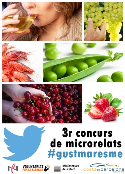 Concurs de microrelats per Twitter #gustmaresme (CNL Maresme)