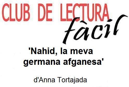 Club de Lectura Fàcil de Tortosa: 'Nahid, la meva germana afganesa'